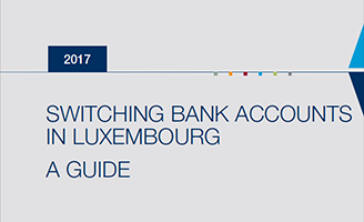 ABBL Guide – Switching bank accounts in Luxembourg